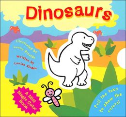 Dinosaurs (A Mini Magic Color Book Series)