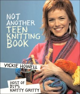 Not Another Teen Knitting Book