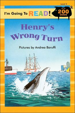 Henry's Wrong Turn (I'm Going to Read Series: Level 3)