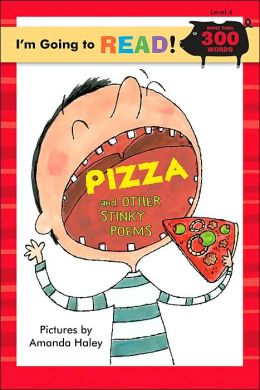 I'm Going to Read (Level 4): Pizza and Other Stinky Poems