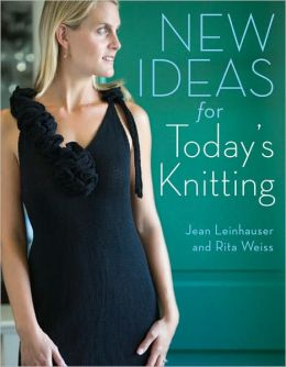 New Ideas for Today's Knitting