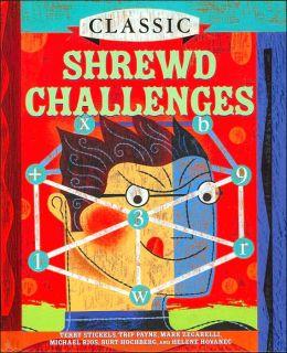 Classic Shrewd Challenges (Classics Series)