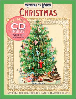 Memories of a Lifetime: Christmas: Artwork for Scrapbooks & Fabric-Transfer Crafts