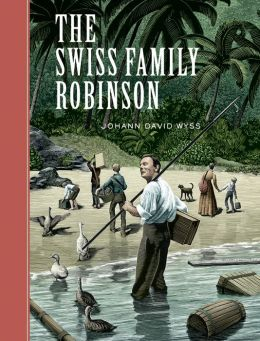 The Swiss Family Robinson (Sterling Unabridged Classics Series)