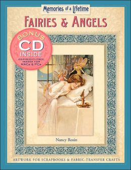 Memories of a Lifetime: Fairies & Angels: Artwork for Scrapbooks & Fabric-Transfer Crafts