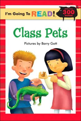 I'm Going to Read (Level 4): Class Pets