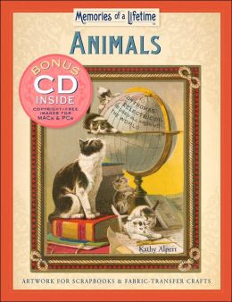 Memories of a Lifetime: Animals: Artwork for Scrapbooks & Fabric-Transfer Crafts