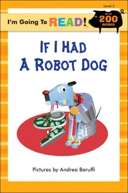 If I Had a Robot Dog (I'm Going to Read Series: Level 3)