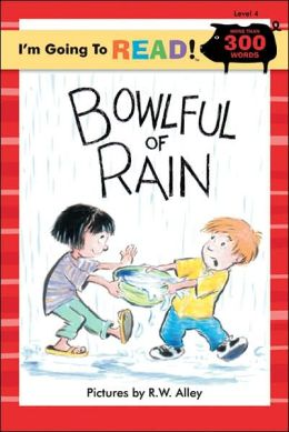 Bowlful of Rain (I'm Going to Read Series: Level 4)