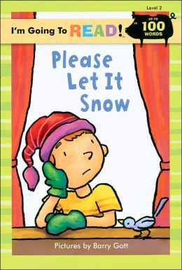 Please Let It Snow! (I'm Going to Read Series: Level 2)