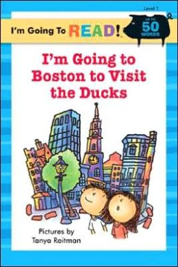 I'm Going to Boston to Visit the Ducks (I'm Going to Read Series: Level 1)