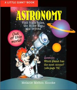 A Little Giant® Book: Astronomy