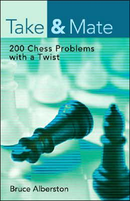 Take & Mate: 200 Chess Problems with a Twist
