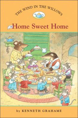 Home Sweet Home (The Wind in the Willows Series #4)