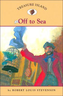 Off to Sea (Teasure Island Series #2)
