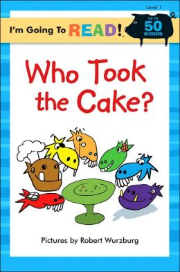 Who Took the Cake? (I'm Going to Read Series: Level 1)