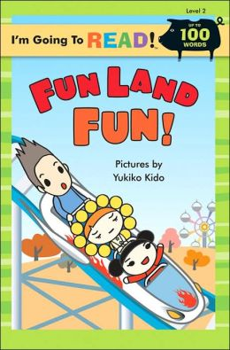 Fun Land Fun! (I'm Going to Read Series: Level 2)