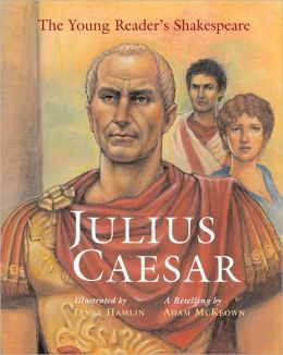 Julius Caesar (The Young Reader's Shakespeare Series)