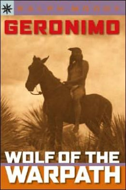 Geronimo: Wolf of the Warpath (Sterling Point Books Series)