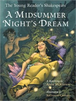 A Midsummer Night's Dream (The Young Reader's Shakespeare Series)