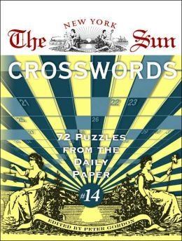 New York Sun Crosswords #14: 72 Puzzles from the Daily Paper