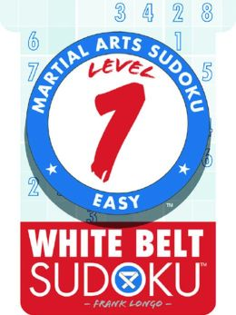 Martial Arts Sudoku Level 1: White Belt Sudoku