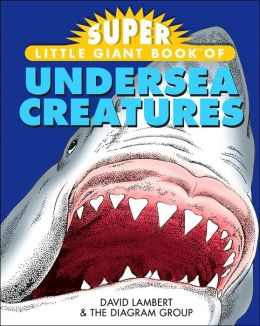 Super Little Giant Book of Undersea Creatures