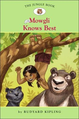 Mowgli Knows Best (The Jungle Book Series #4)