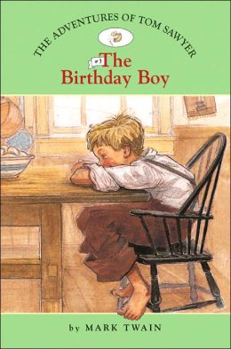 The Birthday Boy (The Adventures of Tom Sawyer Series #3)