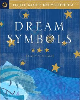 Dream Symbols (Little Giant Encyclopedia Series)