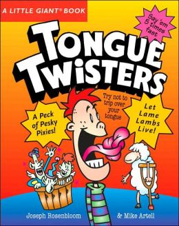 A Little Giant Book: Tongue Twisters