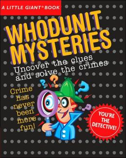 A Little Giant Book: Whodunit Mysteries