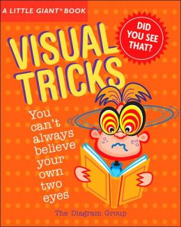 A Little Giant® Book: Visual Tricks