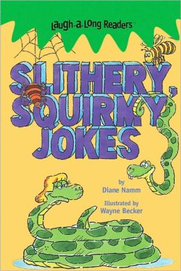 Laugh-A-Long Readers: Slithery, Squirmy Jokes