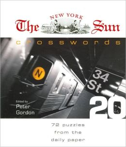 The New York Sun Crosswords #20: 72 Puzzles from the Daily Paper