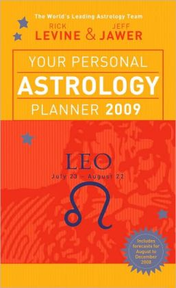 Your Personal Astrology Planner 2009: Leo