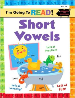 Short Vowels (I'm Going to Read Workbook Series)