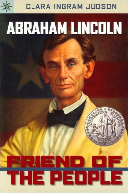 Abraham Lincoln: Friend of the People (Sterling Point Books Series)