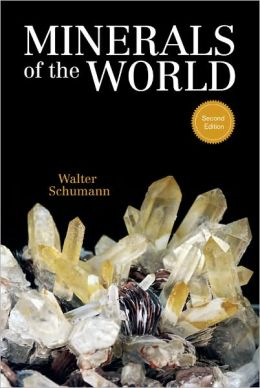 Minerals of the World: Second Edition