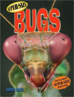 Super-Size Bugs
