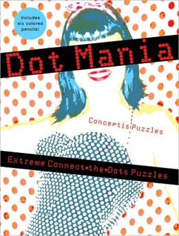 Dot Mania: Extreme Connect-the-Dots Puzzles