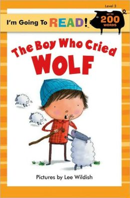 I'm Going to Read (Level 3): The Boy Who Cried Wolf