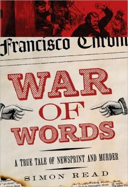 War of Words: A True Tale of Newsprint and Murder