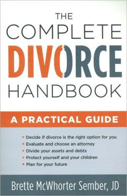 The Complete Divorce Handbook: A Practical Guide