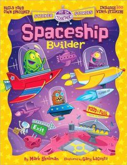 Put 'Em Together Sticker Stories: Spaceship Builder