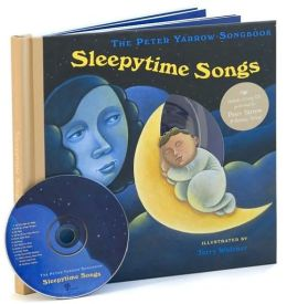 Sleepytime Songs (Peter Yarrow Songbook Series)