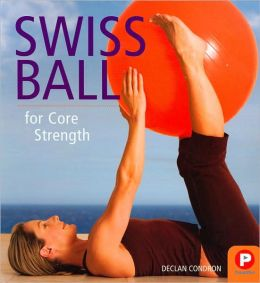 Swiss Ball for Core Strength