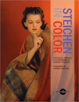 Steichen in Color: Portraits, Fashion & Experiments by Edward Steichen