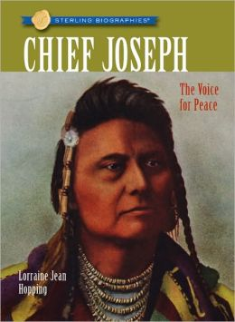 Chief Joseph: The Voice for Peace (Sterling Biographies Series)