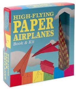 High-Flying Paper Airplanes Book & Kit